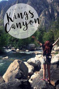 King's Canyon - California Road Trip
